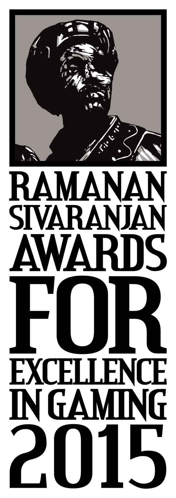 The Ramanan Sivaranjan Award for Excellence in Gaming 2015
